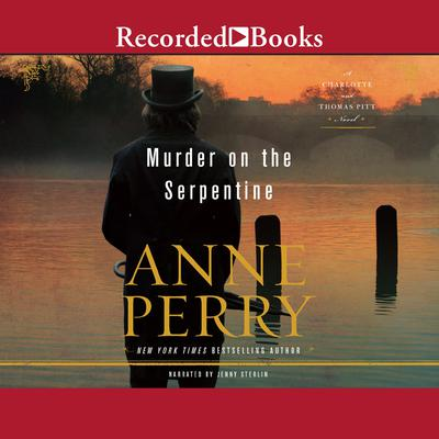 Murder on the Serpentine Audiobook, by Anne Perry