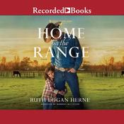 Home on the Range Audiobook, by Ruth Logan Herne