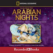 Tales From the Arabian Nights: Stories of Adventure, Magic, Love, and Betrayal Audiobook, by Donna Jo Napoli