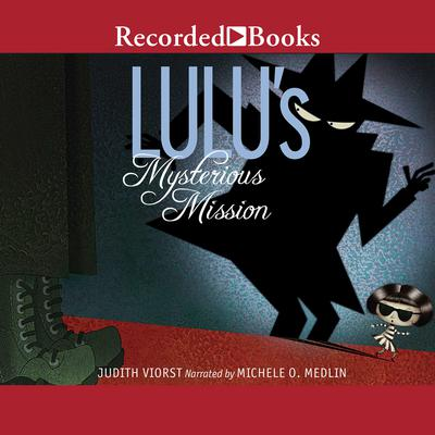 Lulus Mysterious Mission Audiobook, by Judith Viorst