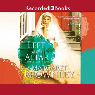 Left at the Altar Audiobook, by Margaret Brownley