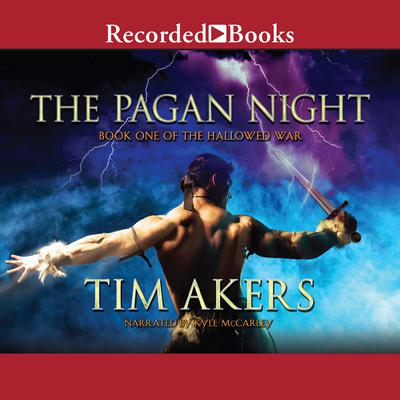 The Pagan Night Audiobook, by Tim Akers