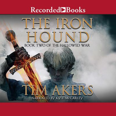 The Iron Hound Audiobook, by Tim Akers