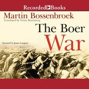 The Boer War Audiobook, by Martin Bossenbroek