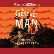 The Gentleman: A Novel Audiobook, by Forrest Leo