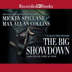 The Big Showdown Audiobook, by Max Allan Collins, Mickey Spillane
