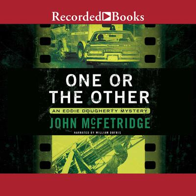 One or the Other Audiobook, by John McFetridge