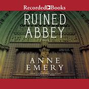 Ruined Abbey Audiobook, by Anne Emery
