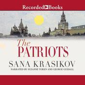 The Patriots: A Novel Audiobook, by Sana Krasikov