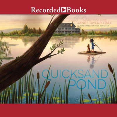 Quicksand Pond Audiobook, by Janet Taylor Lisle