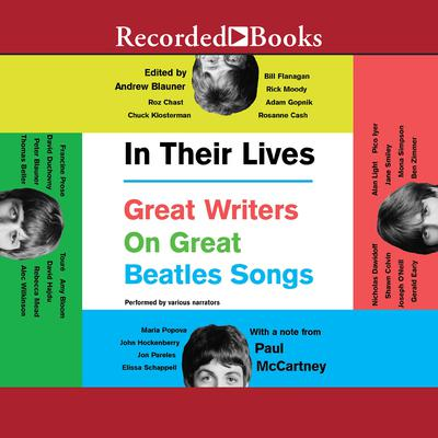 In Their Lives: Great Writers on Great Beatles Songs Audiobook, by Andrew Blauner