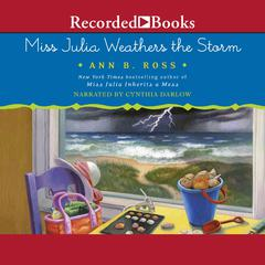 Miss Julia Weathers the Storm Audiobook, by Ann B. Ross