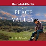 Peace in the Valley Audiobook, by Ruth Logan Herne
