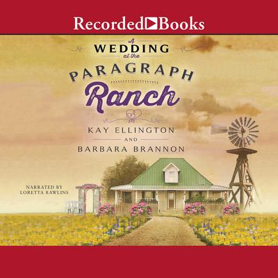 A Wedding at the Paragraph Ranch Audiobook, by Kay L. Ellington