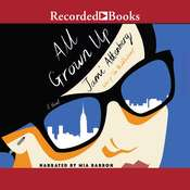 All Grown Up Audiobook, by Jami Attenberg