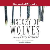 History of Wolves: A Novel Audiobook, by Emily Fridlund