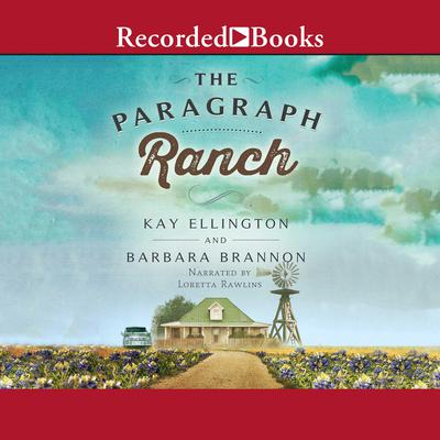 The Paragraph Ranch Audiobook, by Barbara A. Brannon