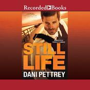 Still Life Audiobook, by Dani Pettrey
