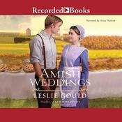 Amish Weddings Audiobook, by Leslie Gould