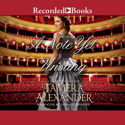 A Note Yet Unsung Audiobook, by Tamera Alexander