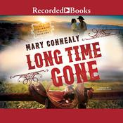 Long Time Gone Audiobook, by Mary Connealy
