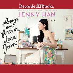 Always and Forever, Lara Jean Audiobook, by Jenny Han