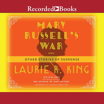 Mary Russells War: And Other Stories of Suspense Audiobook, by Laurie R. King