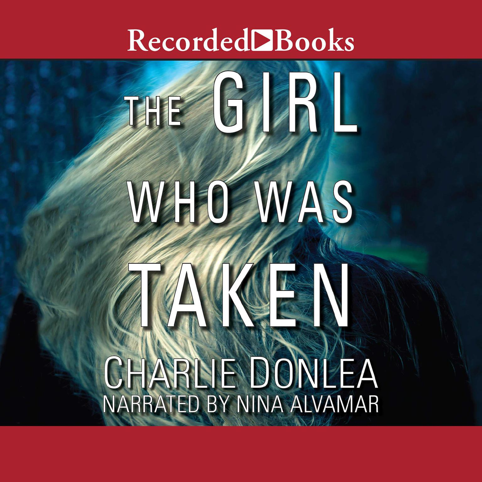 Printable The Girl Who Was Taken Audiobook Cover Art