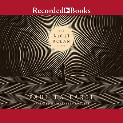 The Night Ocean Audiobook, by Paul LaFarge