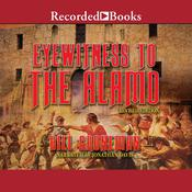 Eyewitness to the Alamo: Revised Edition Audiobook, by Bill Groneman