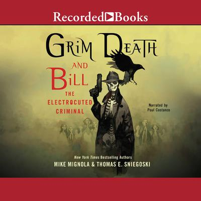 Grim Death and Bill the Electrocuted Criminal Audiobook, by Mike Mignola