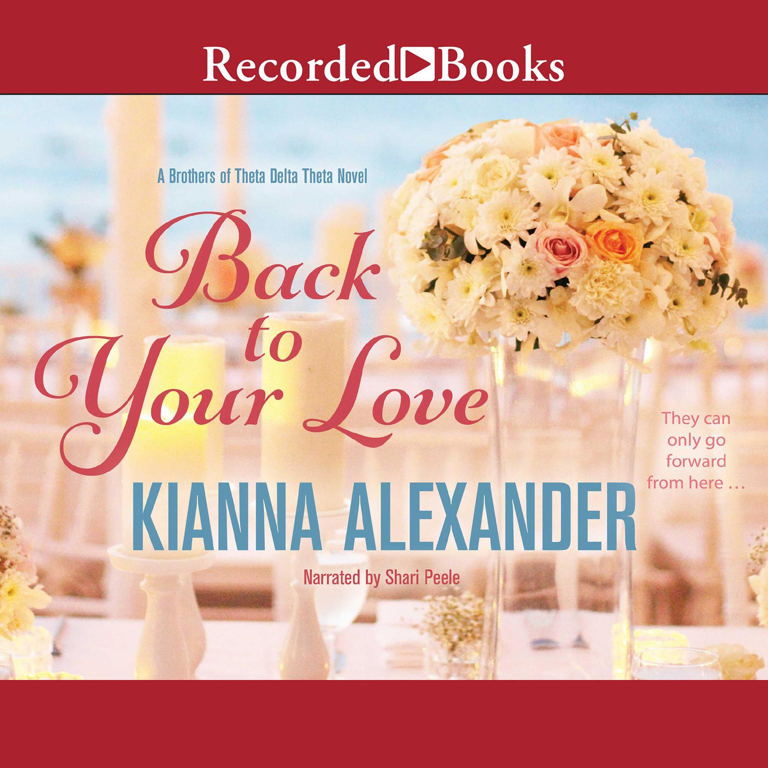 Back to Your Love Audiobook, by Kianna Alexander