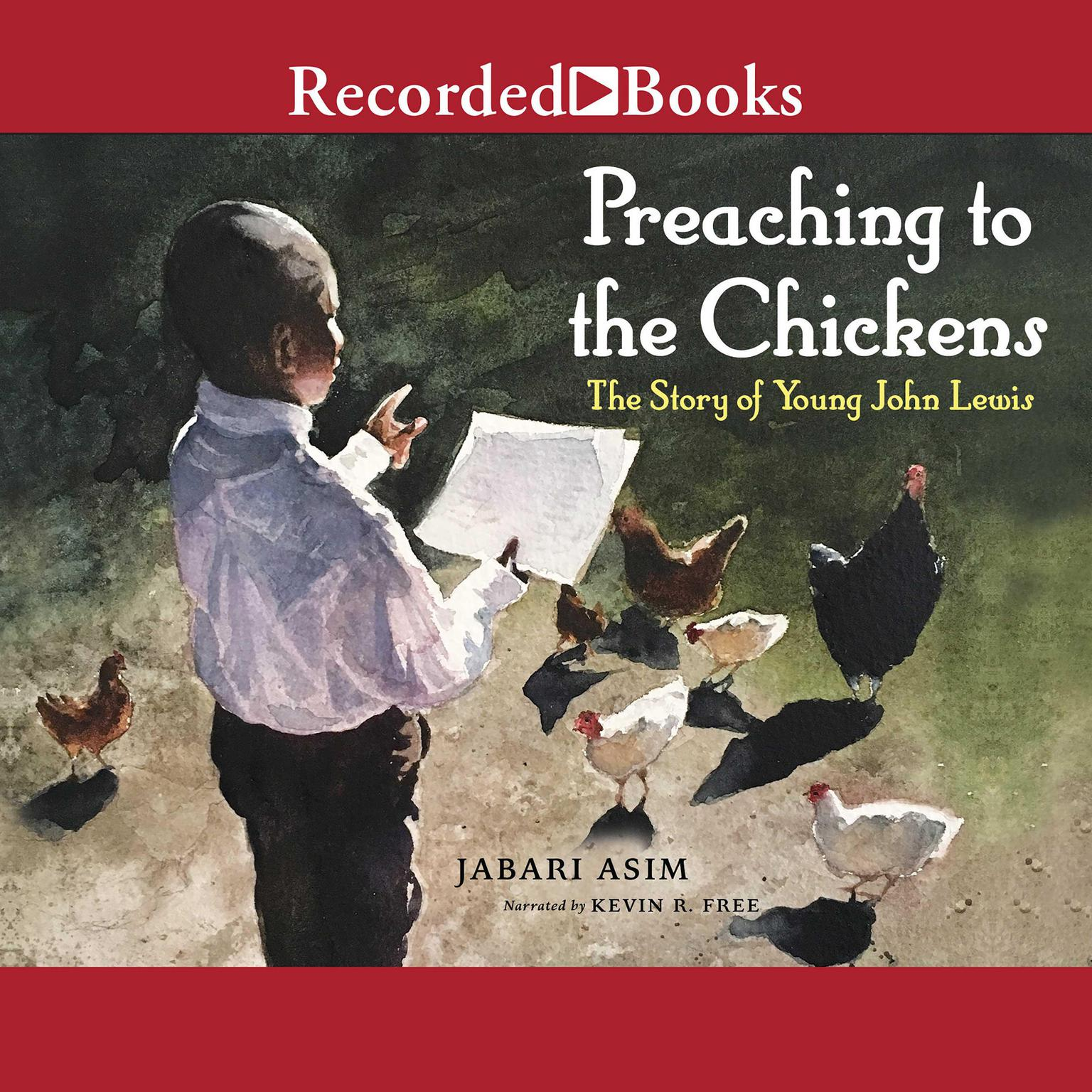 Printable Preaching to the Chickens: The Story of Young John Lewis Audiobook Cover Art