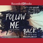 Follow Me Back Audiobook, by A.V. Geiger