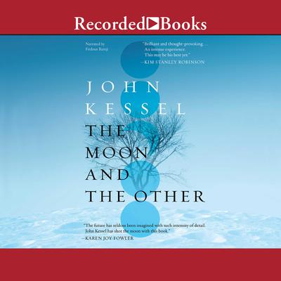 The Moon and the Other Audiobook, by John Kessel