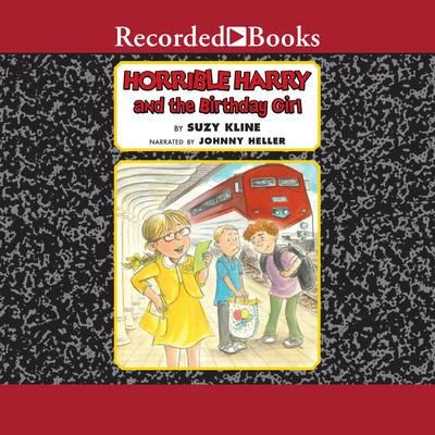Horrible Harry and the Birthday Girl Audiobook, by