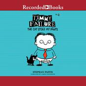 Timmy Failure: The Cat Stole My Pants Audiobook, by Stephan Pastis