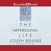 The Impersonal Life: The Classic of Self-Realization Audiobook, by Joseph Benner