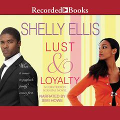 Lust & Loyalty Audiobook, by Shelly Ellis