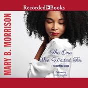 The One Ive Waited For Audiobook, by Mary B. Morrison