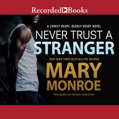 Never Trust a Stranger Audiobook, by Mary Monroe