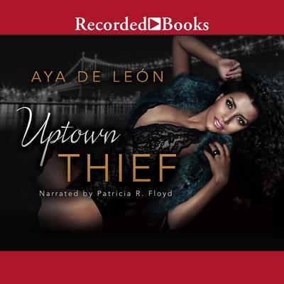Uptown Thief Audiobook, by Aya De Leon