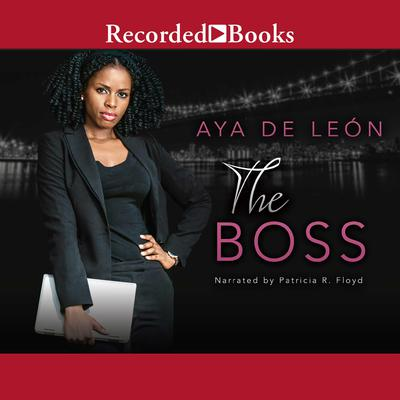 The Boss Audiobook, by Aya de León