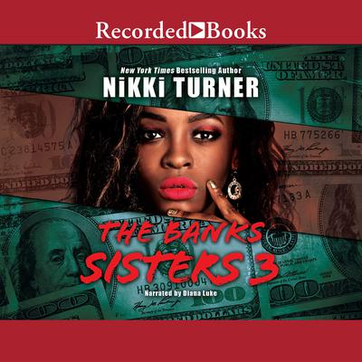 The Banks Sisters 3 Audiobook, by