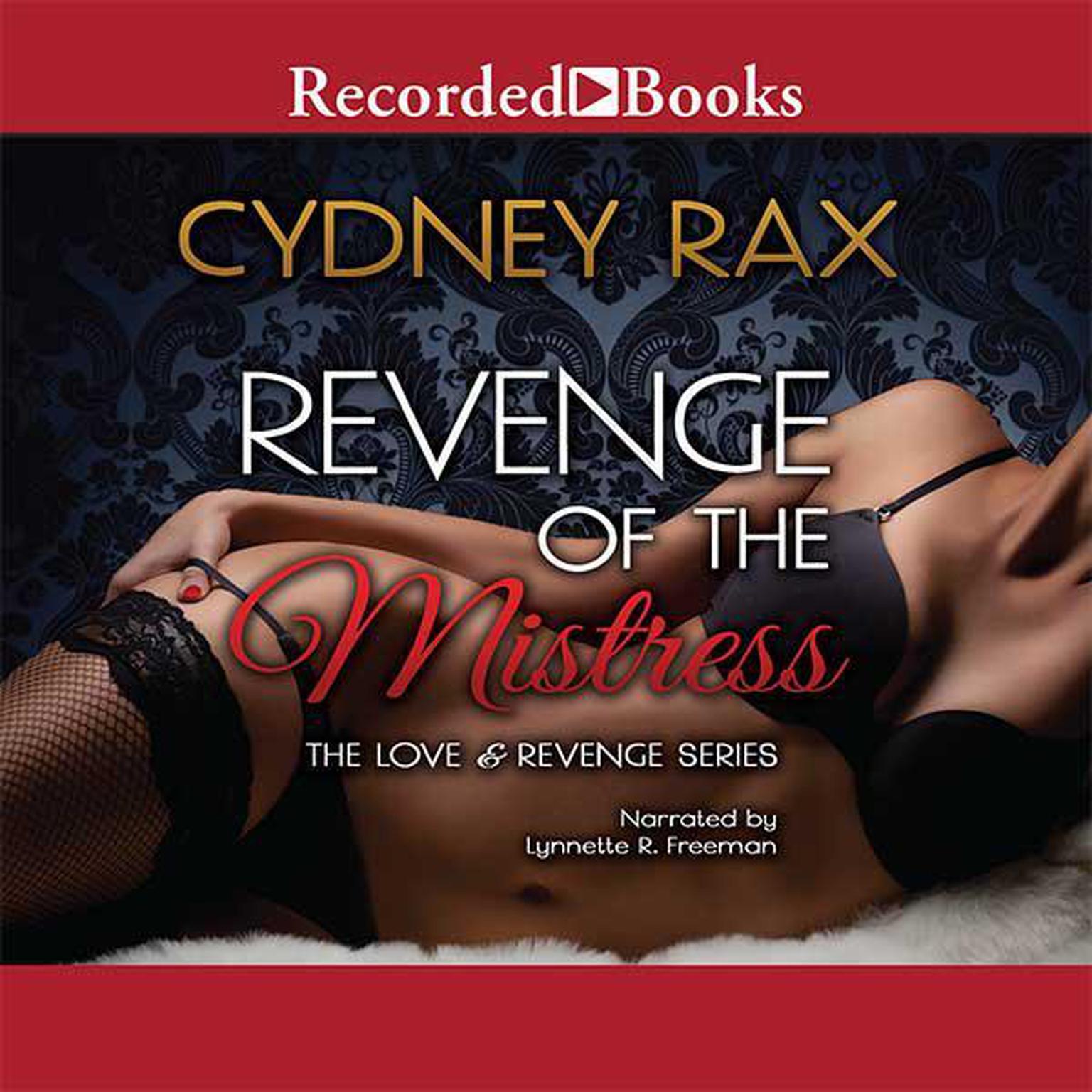 Revenge of the Mistress Audiobook, by Cydney Rax