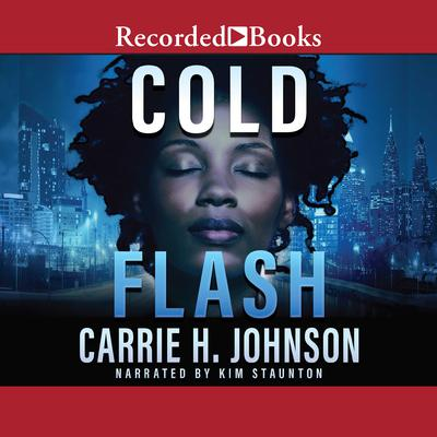 Cold Flash Audiobook, by Carrie H. Johnson