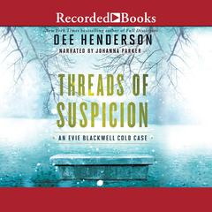 Threads of Suspicion Audiobook, by Dee Henderson