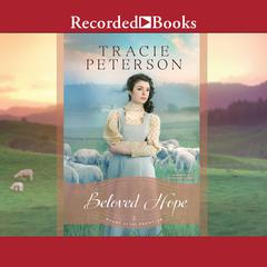 Beloved Hope Audiobook, by Tracie Peterson