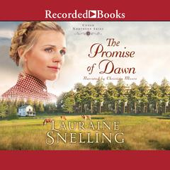 The Promise of Dawn Audiobook, by Lauraine Snelling