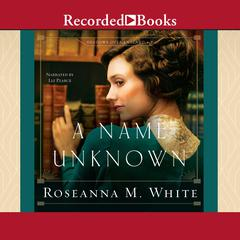 A Name Unknown Audiobook, by Roseanna M. White
